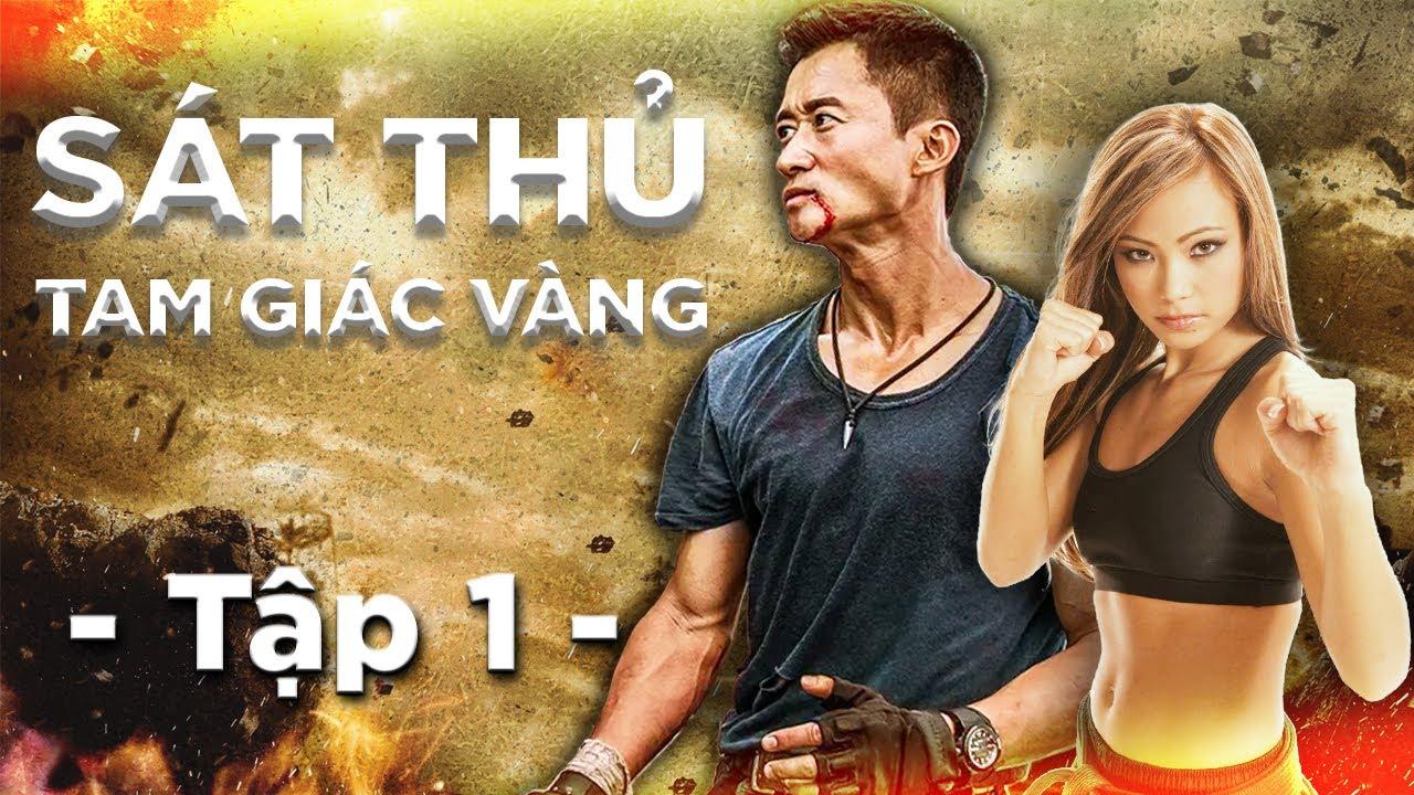 Phim SÁT THỦ TAM GIÁC VÀNG trọn bộ