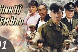 Phim Hành Động SINH TỬ TIÊM ĐAO trọn bộ