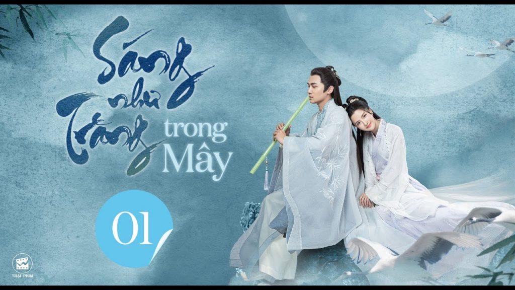 Phim SÁNG NHƯ TRĂNG TRONG MÂY trọn bộ | Phim Bộ Cổ Trang